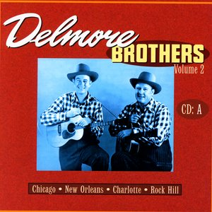 Image for 'Delmore Brothers Volume 2, CD A'