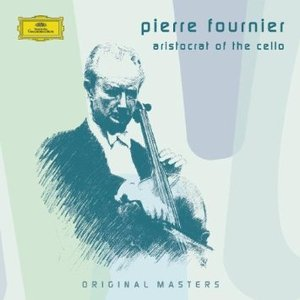 Imagen de 'Pierre Fournier - Aristocrat of the Cello'