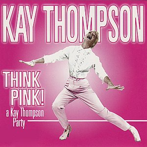 Image pour 'Think Pink! A Kay Thompson Party'