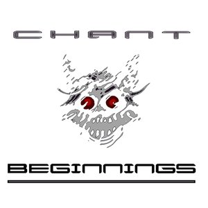 Image for 'Chant: Beginnings (Promo Demo)'