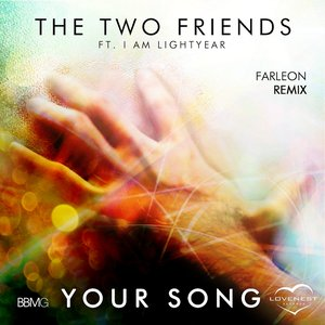 Image for 'Your Song (feat. I Am Lightyear) [Farleon Remix]'