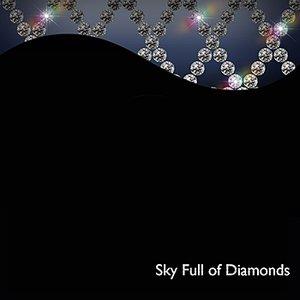 Image for 'Sky Full of Diamonds'