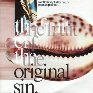 Bild för 'The Fruit of the Original Sin'