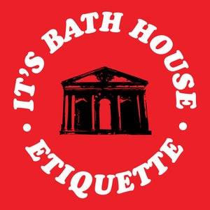 Image for 'It's Bath House Etiquette!'
