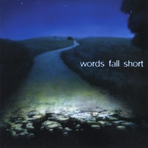 Image for 'Words Fall Short'
