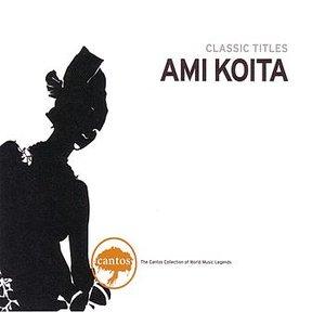 Image for 'Ami Koita - Classic Titles'