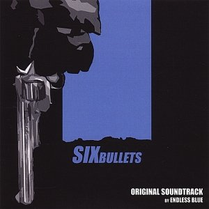 Image for 'Six Bullets: Original Soundtrack'