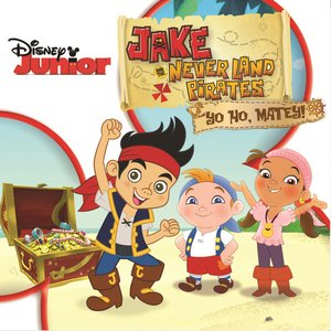 Image for 'Jake and the Never Land Pirates: Yo Ho, Matey!'