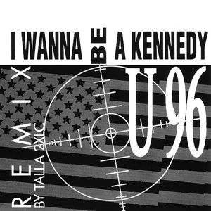Image for 'I wanna be a Kennedy (Remix)'