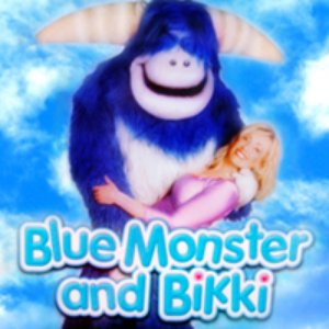Bild för 'Blue Monster And Bikki'