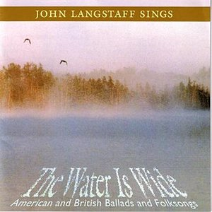 Image for 'The Water is Wide: American and British Ballads and Folksongs'