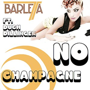 Image for 'No Champagne (feat. Duch Dillinger)'