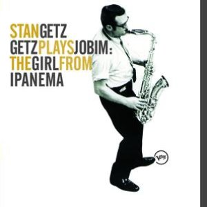 Image for 'Getz Plays Jobim: The  Girl From Ipanema'