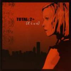 Image for 'TOTAL: 2+ [live]'