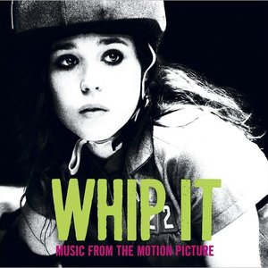 Image for 'Whip It (Music from the Motion Picture)'