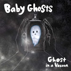 Image for 'Ghost in a Vacuum'