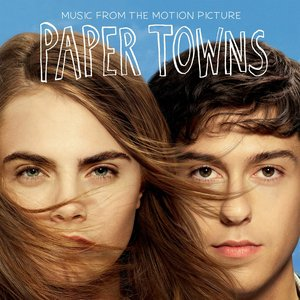 Imagem de 'Paper Towns (Music From the Motion Picture)'