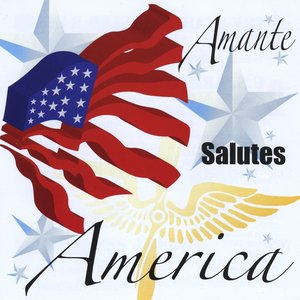 Image for 'Amante Salutes America'