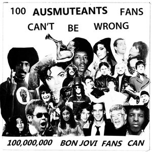 Image for '100 Ausmuteants Fans Can't Be Wrong…100,000,000 Bon Jovi Fans Can - EP'