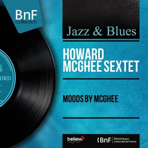 Imagem de 'Moods by McGhee (feat. James Moody) [Mono Version]'