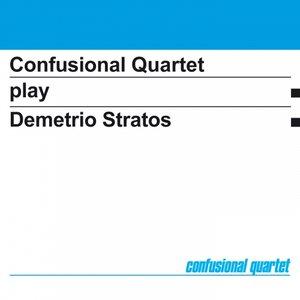 Image for 'Confusional Quartet Play Demetrio Stratos'