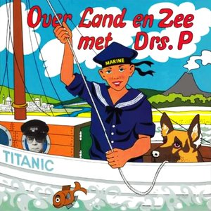 Image for 'Over Land en Zee met Drs. P'