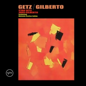 Imagem de 'Getz/Gilberto Original Recording Remastered'