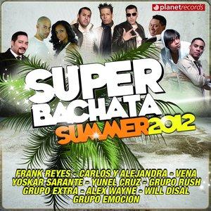 Image for 'Super Bachata Summer 2012'