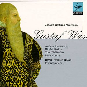 Image for 'Gustaf Wasa (Orchestra and Chorus of the Royal Swedish Opera feat. conductor: Philip Brunelle)'