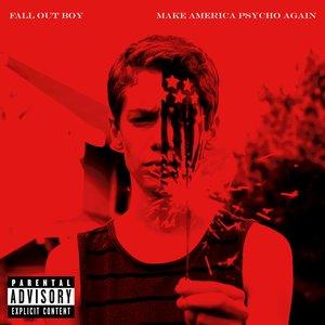 Bild für 'Make America Psycho Again'
