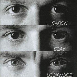Image for 'Caron - Ecay - Lockwood'