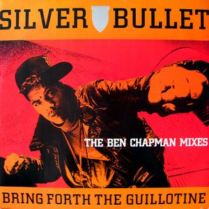 Image for 'Bring Forth The Guillotine (The Ben Chapman Mixes)'