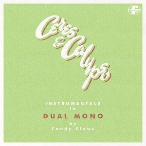 Image pour 'Ceres & Calypso Instrumentals in DUAL MONO'