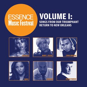 Image for 'Essence Music Festival Volume 1: Songs From Our Triumphant Return To New Orleans'