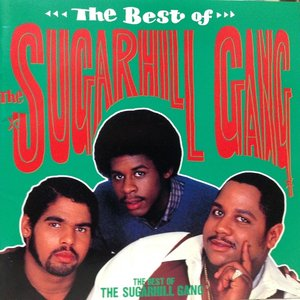 Image for 'The Best of the Sugarhill Gang'