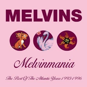 Image for 'Melvinmania: The Best of the Atlantic Years 1993-1996'