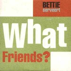 Image for 'What Friends?'