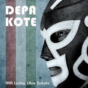 Image for 'AAA Lucha Libre Robots'