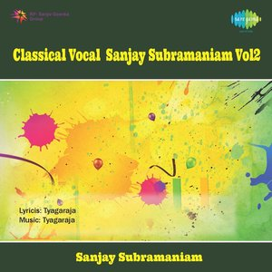 Image for 'Classical Vocal Sanjay Subramaniam, Vol. 2'
