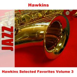 Image for 'Hawkins Selected Favorites, Vol. 3'