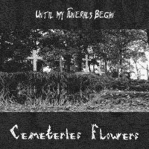 Image for 'Cemeteries Flowers'
