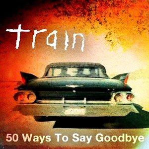 Imagen de '50 Ways To Say Goodbye'
