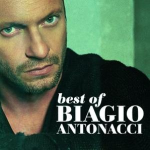 Image for 'Biagio Antonacci Best Of (2001-2007)'