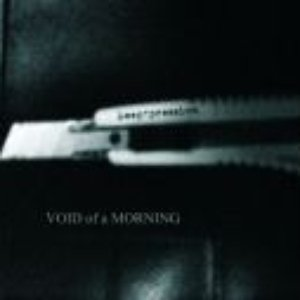 Imagem de '4: Void of a Morning (from dreaming through awakening, to the devouring mouths of reality)'