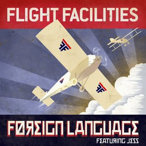 Immagine per 'Foreign Language - Flight Facilities Extended Mix'
