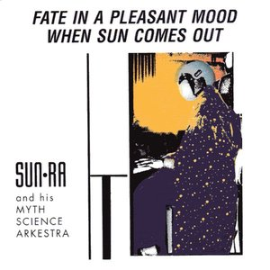 Image for 'Fate in a Pleasant Mood/When Sun Comes Out'