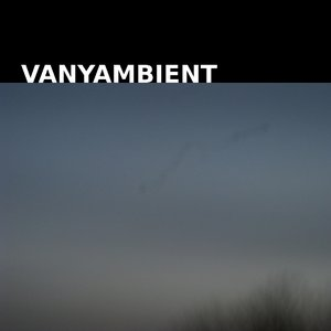 Image for 'Vanyambient'