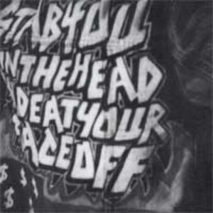 Image for 'stabyouintheheadandeatyourfaceoff'