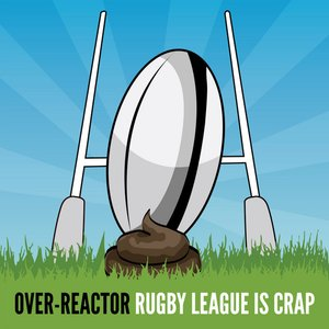 Image for 'Rugby League Is Crap'