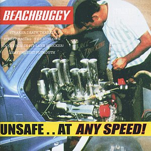 Image for 'Unsafe..At Any Speed!'